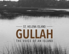 Gullah: The Voice of an Island